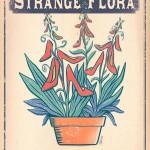 Strange Flora 2