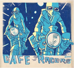 Cafe Racers